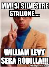 William Levy Meme - meme personalizado mm si silvestre stallone william levy sera