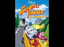 The Brave Little Toaster Characters Opening To The Brave Little Toaster To The Rescue 1999 Vhs Youtube
