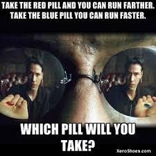 Blue Pill Red Pill Meme - red pill blue pill meme jpg 400 400 running pinterest running