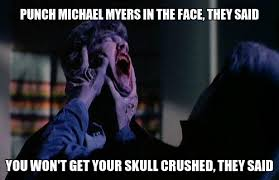 Horror Face Meme - pin by crystal gaulden on halloween pinterest horror michael