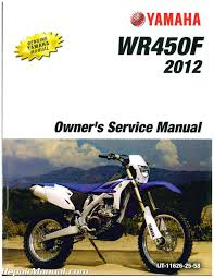 2012 yamaha wr450fb motorcycle owners service manual lit 11626