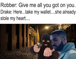 Drake Meme - a self made drake meme meme by kiwimemes memedroid