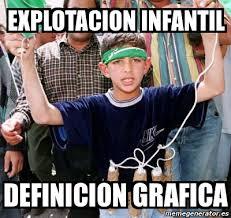 Meme Definicion - meme personalizado explotacion infantil definicion grafica 1587305