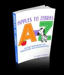 apples to zebras an abc workbook for preschool and kindergarten