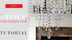 How To Make A Fake Chandelier Diy Crystal Chandelier Tutorial Elegance For Only 20 Youtube