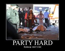 Party Hard Meme - party hard duisburg doin it rite memerial net