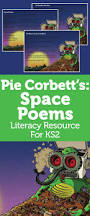 pie corbett poetry for ks2 u2013 space poems for creative descriptive
