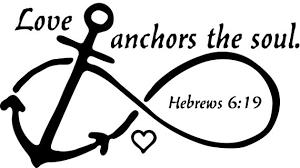 Love Anchors The Soul 8x10 - love anchors the soul hebrews 6 19 window wall decal infinity