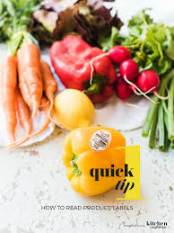 how to read produce labels one quick tip kitchen confidante
