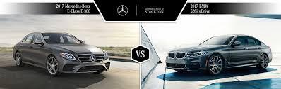 5 series mercedes 2017 mercedes e class vs 2017 bmw 5 series mb of stockton