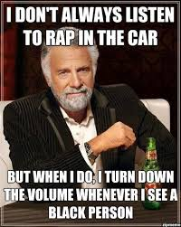 Funny Rap Memes - i don t always listen to rap in the car weknowmemes