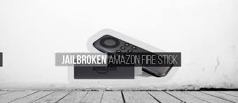 amazon black friday firestick complete guide to jailbreaking your amazon fire stick with kodi