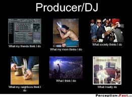 Meme Dj - producer dj what people think i do what i really do