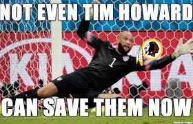 Tim Howard Memes - things tim howard couldn t save meme on imgur