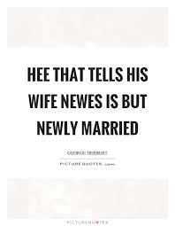newly married quotes newes quotes newes sayings newes picture quotes