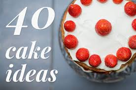 make a happy birthday cake 40 cake decoration ideas