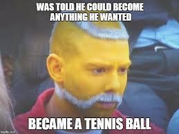 Tennis Memes - tennis imgflip