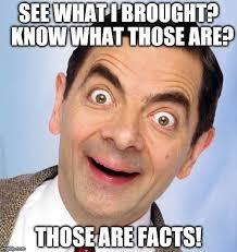 Meme Facts - the 20 funniest mr bean memes ever sayingimages com
