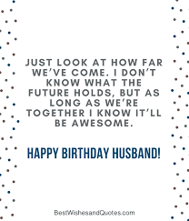 Happy Birthday Husband Meme - happy birthday husband 30 romantic quotes and birthday messages