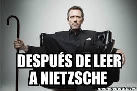 Nietzsche Meme - meme personalizado después de leer a nietzsche 16949882