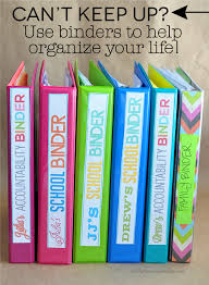 Can t Keep Up How to Use Binders to Organize Your Life