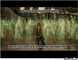 Aragorn Meme - scumbag aragorn by cosmin10 meme center