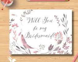 bridesmaid invite will you be my bridesmaid will you be my of honor will