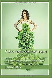 cuisine vegan facile cuisine vegan pour tous les jours mes petites recettes