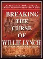 bol com the willie lynch letter and the making of a slave