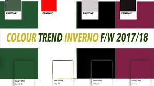 colour trend colori inverno 2017 18 youtube