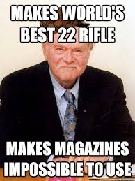 Worlds Best Memes - makes world s best 22 rifle makes magazines impossible to use
