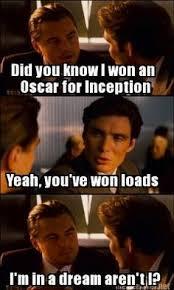 Leonardo Dicaprio No Oscar Meme - it s just a dream leonardo dicaprio s oscar know your meme