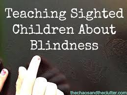 Clutter Blindness Teaching Children About Blindness
