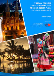 vietnam tourism marketing strategy to 2020 action plan 2013 2015