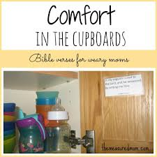 Bible Verse On Comfort Comfort In The Cupboards Comforting Bible Verses For Weary Moms