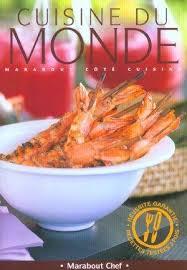 cuisine du monde marabout cuisine and monde abebooks