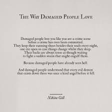 Meredith Grey Love Quotes by The Way Damaged People Love Nikita Gill Words Pinterest