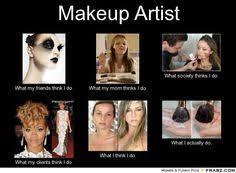 Makeup Artist Memes - makeup artist quote confucius mua makeup artist quotes