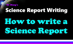 how to write a good report paper how to write a science report youtube how to write a science report