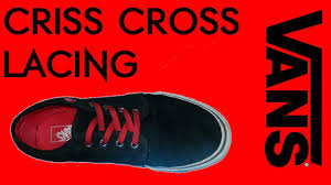 shoelace pattern for vans how to lace vans cross lace youtube