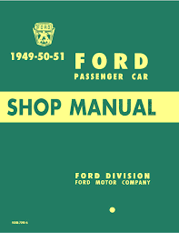 the shoebox ford blog 1949 1950 and 1951 fords