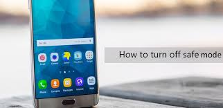 android safe mode the best methods to turn safe mode on android