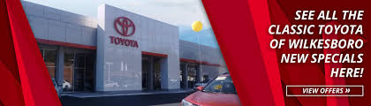 toyota auto dealer near me toyota dealership in wilkesboro nc near boone u0026 hickory