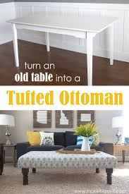 Coffee Table Or Ottoman - diy tufted fabric ottoman from an old table make it and