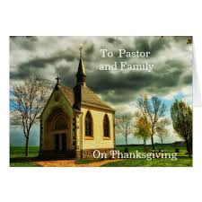to pastor and family on thanksgiving card thanksgiving greeting