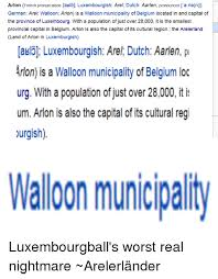 Meme Pronunciation French - arlon french pronunciation akl5 luxembourgish arel dutch aarlen
