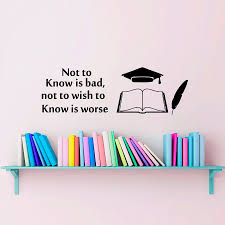 online get cheap book quotes wall decals aliexpress com alibaba not to know is bad not to wish to know is worse quotes wall stickers pvc