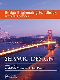 bridge engineering handbook seismic design second edition