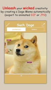 How To Make A Doge Meme - such doge create your own shiba inu doge meme in seconds app