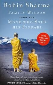 the monk who sold his audio free family wisdom from the monk who sold his robin sharma